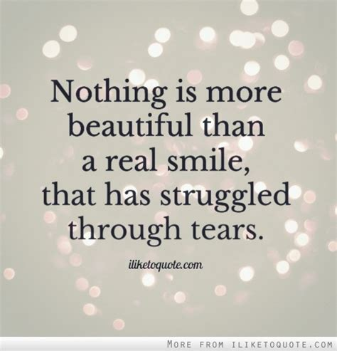 A Lovely Picture Until The Smile by Smile Through The Tears Quotes Quotesgram