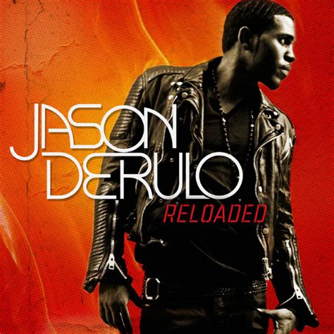 jason derulo discography reloaded jason derulo download and listen to the album