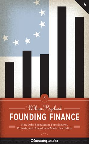 finance in america an unfinished story books story founding finance how debt speculation