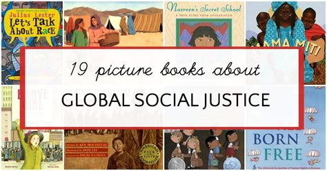social justice picture books social justice books for to teach about global issues