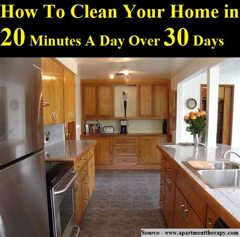 how to clean your house in a day how to clean your home in 20 minutes a day 30 days home and tips