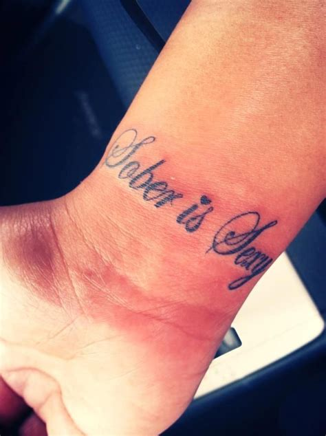 tattoo quotes recovery love this saying sober is sexy tattoos pinterest