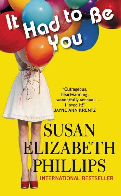 Novel Susan Elizabeth Phillips It Had To Be You it had to be you chicago series 1 by susan