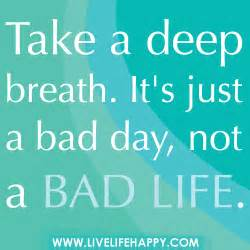Bad Day Will Pass Quotes 6967254570 C62dc020cf Jpg