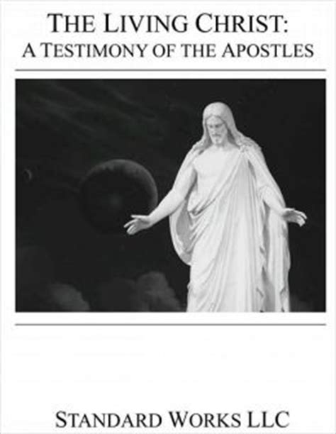lds the living christ the testimony of the apostles lds the living christ the testimony of the apostles by