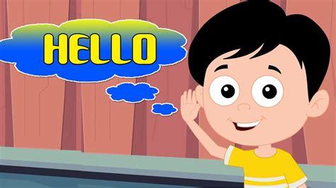 imagenes de ingles hello hola canci 243 n rimas para ni 241 os m 250 sica infantil songs