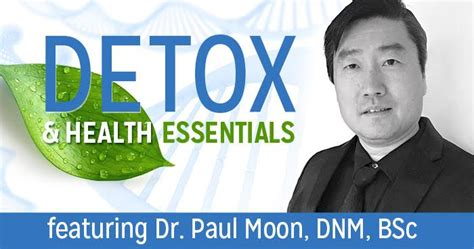 Dr Pauls Detox Bolus by Dr Paul Moon On Detoxing The Inside At Touchstone