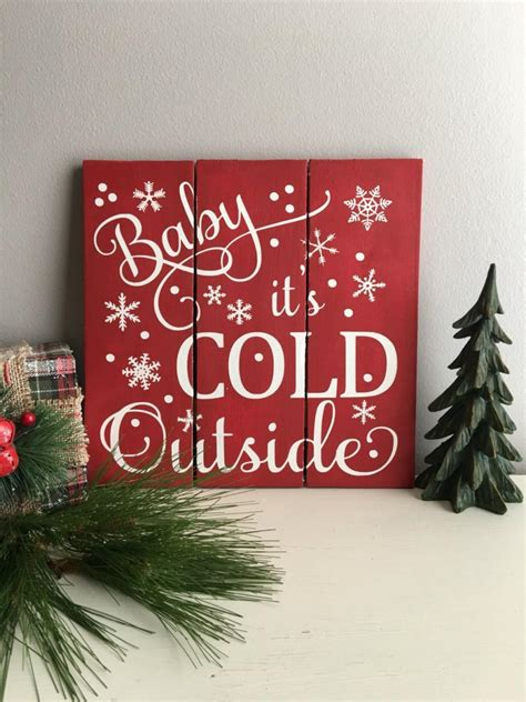 baby it s cold outside sign holiday sign christmas