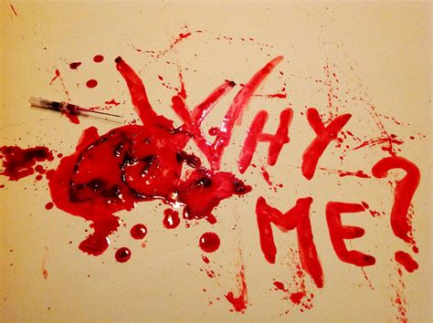 blood paint blood painting why me by thechristoff on deviantart
