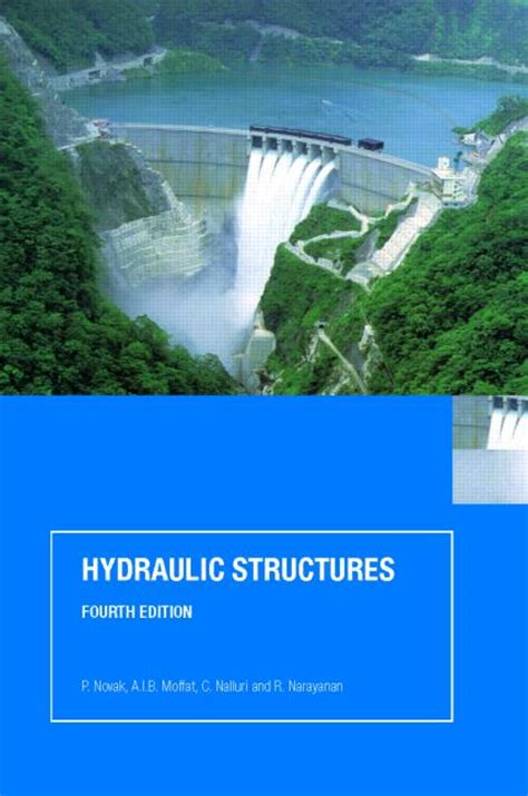 hydraulic structures fourth edition books hydraulic structures fourth edition crc press book