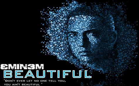 eminem beautiful eminem beautiful by dpmm07 on deviantart