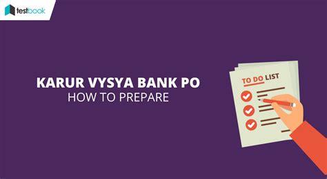 po bank preparation tips for karur vysya bank po 2017 testbook