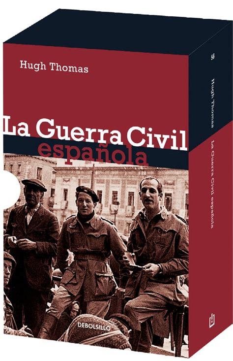 la guerra civil contada 8420482838 mejores 8 libros sobre la guerra civil espa 241 ola