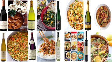 best food and wine pairings 8 best international cusines and their wine pairings