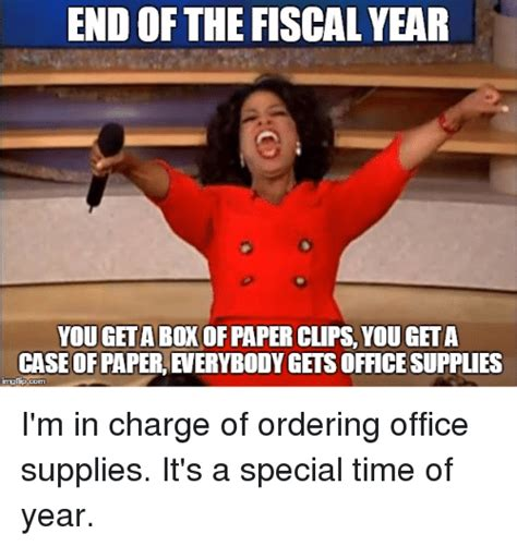 Meme Of The Year - end of the fiscalyear you get a box of paper clips you