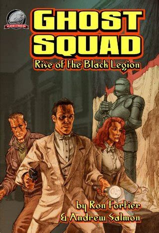 rise and fall legion of the undead book 2 books ghost squad rise of the black legion by andrew salmon