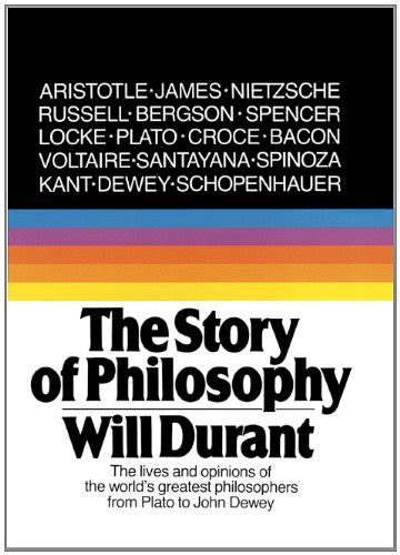 libro the story of philosophy the story of philosophy the lives and opinions of the