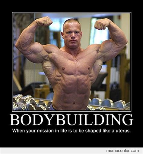 Female Bodybuilder Meme - the typical idiots you meet on bodybuilding com