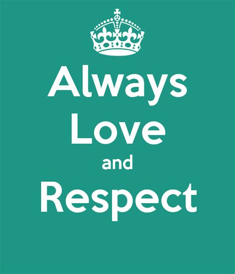 images of love respect love and respect quotes quotesgram
