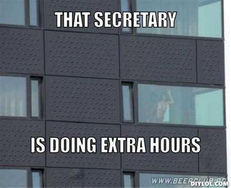 Help Me Decorate My Home by Wednesday Work Meme That Secretary Is Doing Extra Hours