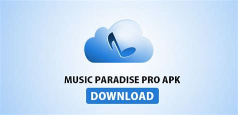 paradise pro app for android paradise pro downloader app for android updated