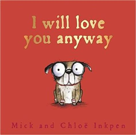i will you anyway by mick inkpen reviews