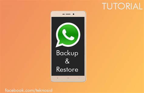 tutorial whatsapp recovery cara backup dan restore percakapan whatsapp agar tidak