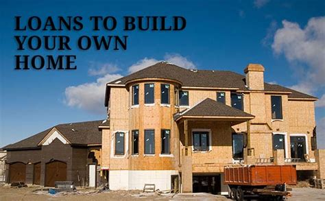 how to get loan to build house home construction loans available again in 2015
