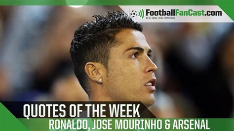 epl quotes latest epl quotes ronaldo mourinho arsenal www