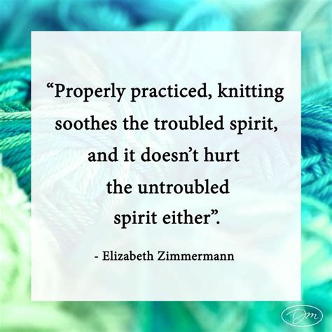 quotes about knitting 32 best knitting quotes and images images on