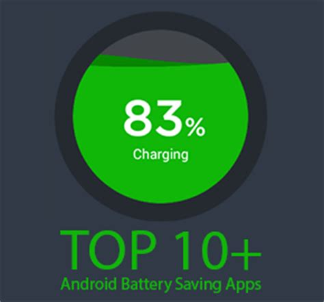 top 10 android battery saving apps