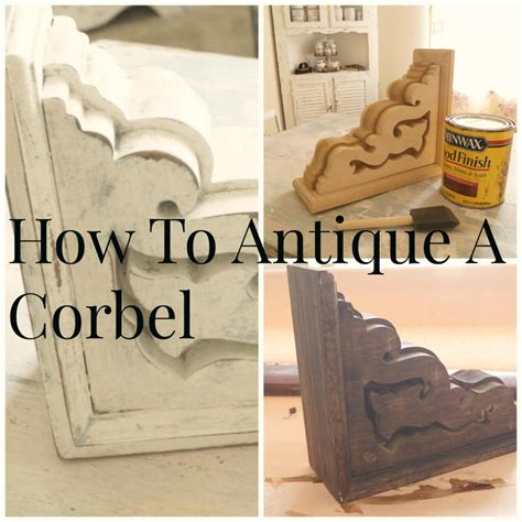 How To Build A Corbel How To Age And Antique A Corbel Debbiedoos