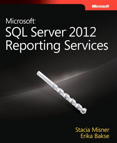 sql server reporting services book microsoft sql server 2012 reporting services microsoft