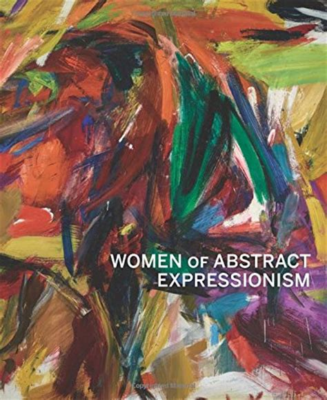women of abstract expressionism art history news women of abstract expressionism