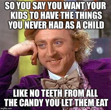 Funny Candy Memes - creepy condescending wonka meme imgflip