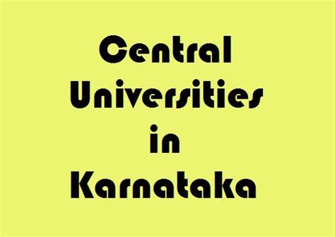 Mba In Central Of Karnataka central universities in karnataka govt info