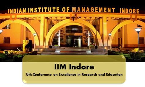 Iim Indore Executive Mba Admission by Iim Indore To Celebrate 50 Years Of Contingency Theory