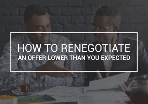 how to renegotiate an offer lower than you expected