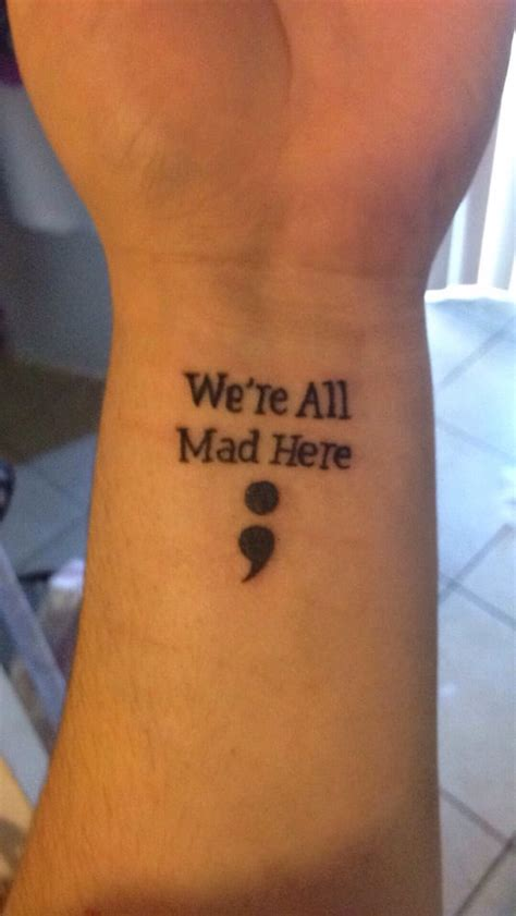 semicolon tattoo with alice in wonderland quote yelp