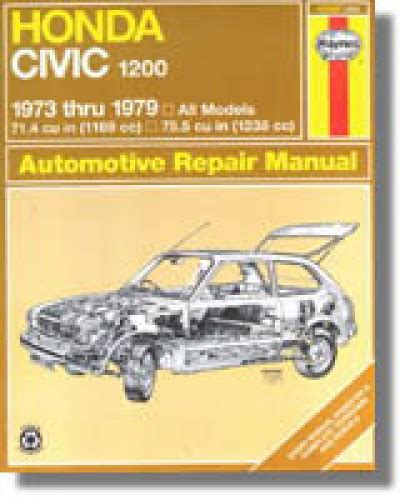 haynes honda civic 1200 1973 1979 auto repair manual
