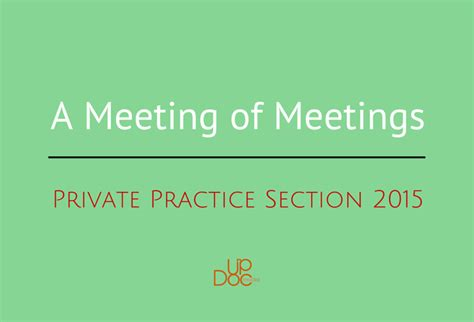 private practice section apta a meeting of meetings private practice section 2015