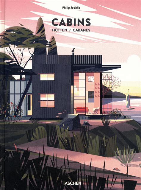 cabins by philip jodidi illustrations by marie laure