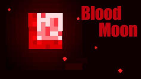 blood moon mod   minecraft mc modnet