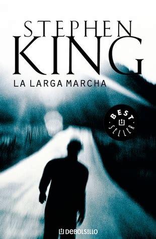 libro la larga marcha la larga marcha by richard bachman