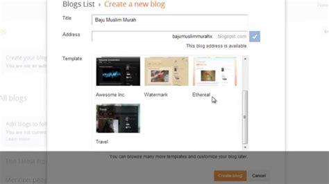 tutorial blogspot youtube tutorial cara menggunakan blogger cara membuat blog