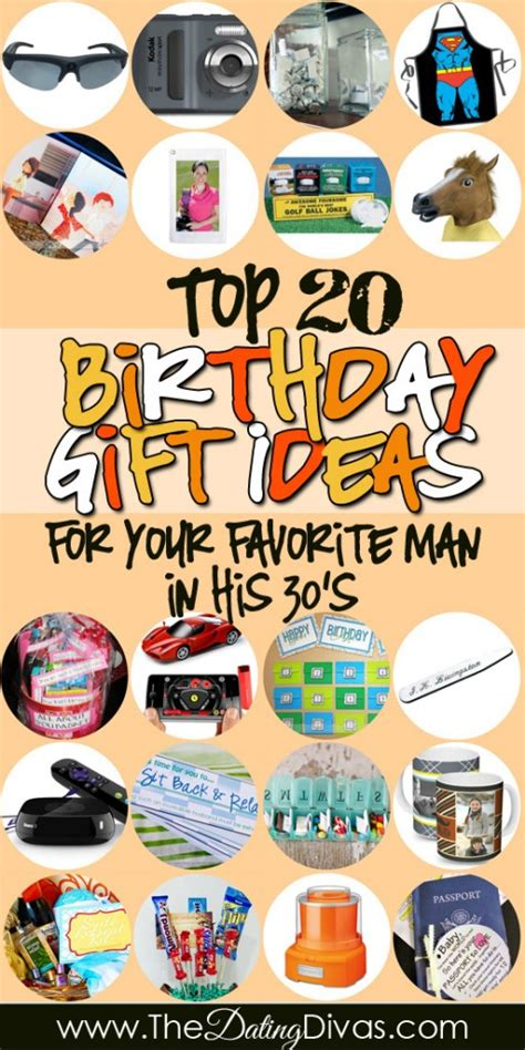 birthday gifts for him in his 30s the dating divas