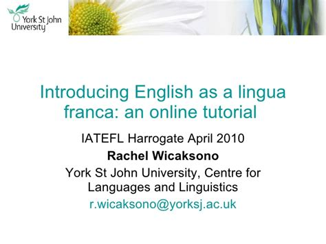 online tutorial in english introducing english as a lingua franca an online tutorial
