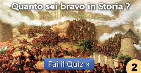 test di storia test di storia 2 quanto sei bravo
