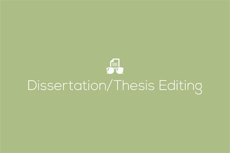 editing dissertation editing services by industry experts
