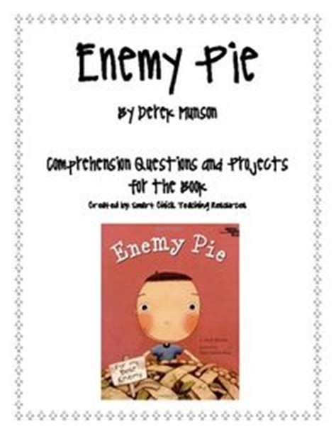 libro enemy pie this is a nice little activity to go with the story quot enemy pie quot by derek munson this printable